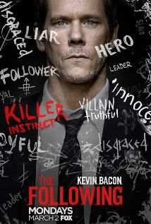 he Following (2013–2015) - Stars: Kevin Bacon, James Purefoy, Shawn Ashmore. - A brilliant and charismatic, yet psychotic serial killer communicates with other active serial killers and activates a cult of believers following his every command. - CRIME / DRAMA / MYSTERY
