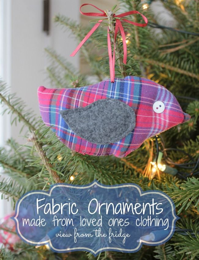 DIY homemade meaningful Christmas gift.  Ornament made from loved ones clothing.  View From The Fridge