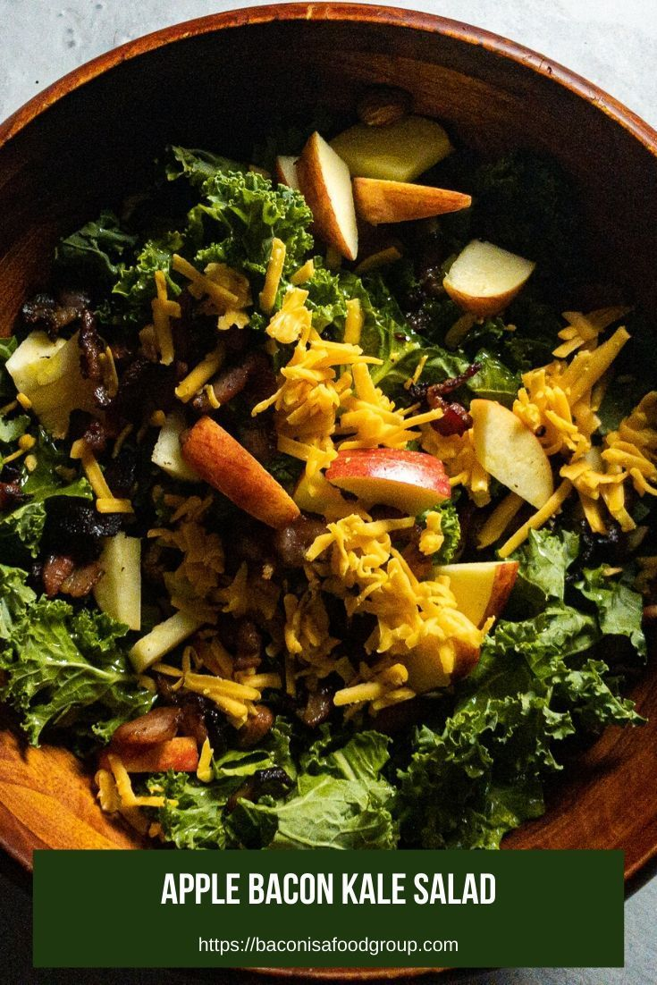 Apple Bacon Kale Salad With Cheddar Cheese And Almonds Recipe Bacon Recipes Appetizers Salad Recipes With Bacon Bacon Kale