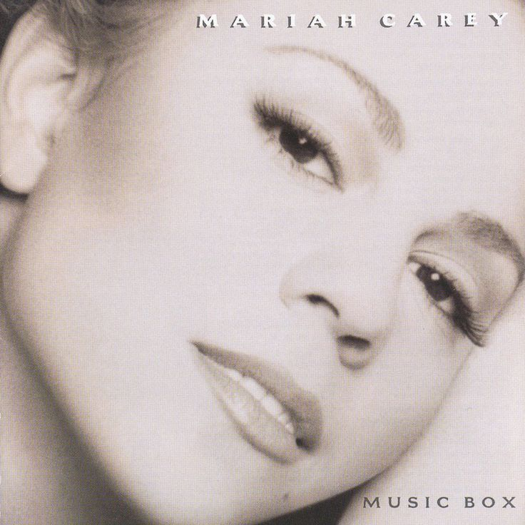 Mariah Carey - Music Box  The album that inspired me and how I first found my voice and love of singing.