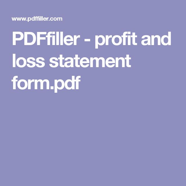PDFfiller - profit and loss statement form.pdf
