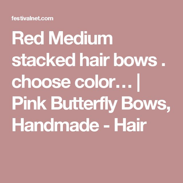 Red Medium  stacked hair bows . choose color… | Pink Butterfly Bows, Handmade - Hair