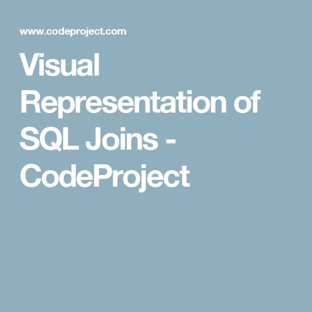Visual Representation of SQL Joins - CodeProject