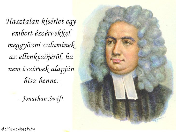 Jonathan Swift idézete a meggyőzésről. A kép forrása: Magyar Ateista Mémbázis