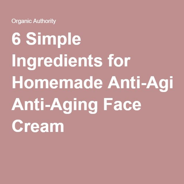 6-Ingredient Homemade Anti-Aging Face Cream (or 5 Natural