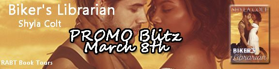 Teatime and Books: Promo Blitz ~ Biker's Librarian by Shyla Colt