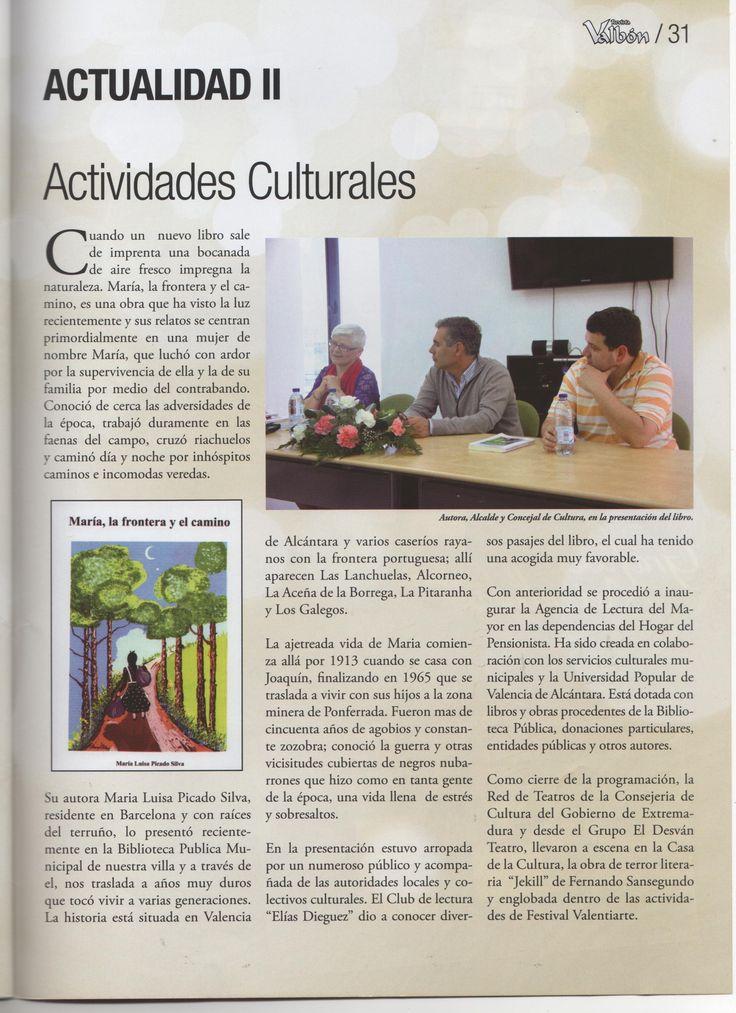 """Reportaje de su primera novela """"MARIA,  LA FRONTERA Y EL CAMINO"""""""
