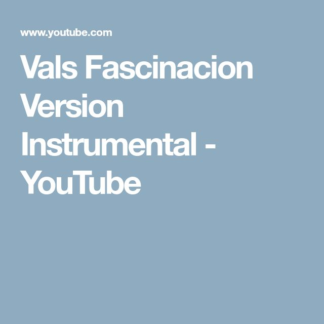 Vals Fascinacion Version Instrumental - YouTube