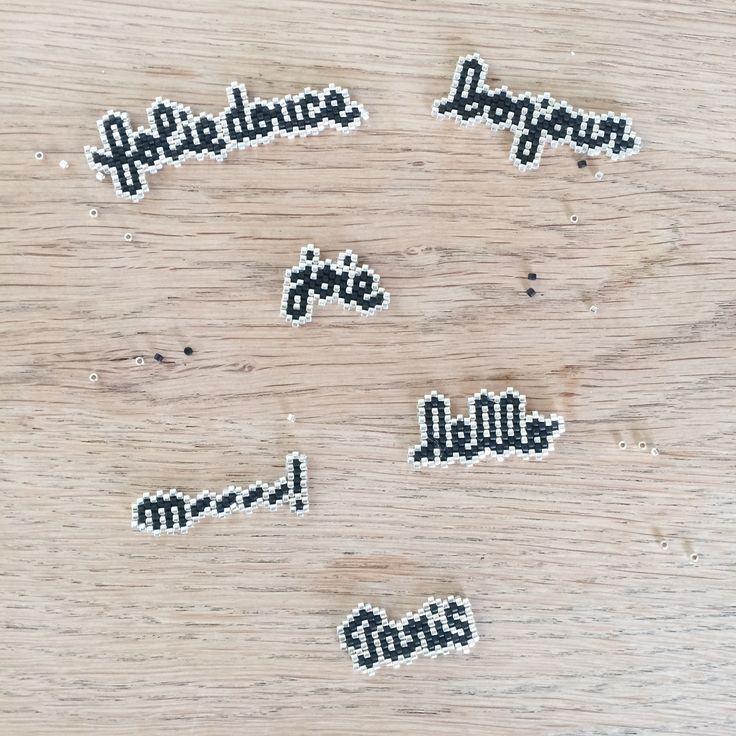 Dites-le avec des perles... les mots perlés!  Et vous, que diriez vous aujourdhui?  Chaque mot est réalisé avec des perles miyukis delicas 11/0. Choisissez le nombre de lettres dans le menu défilant et laissez nous le mot choisi en commentaire dans votre commande. Comptez quelques jours pour la réalisation personnalisée. Les motifs peuvent être livrés tels quels ou montés sur broche ou encore en bracelet en maille en argent.  [gallery]