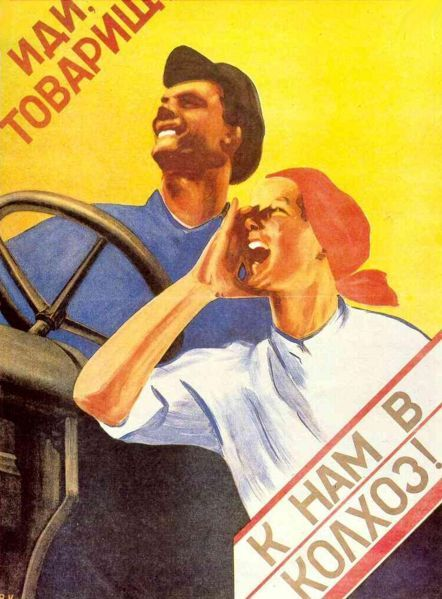 Come, comrade, to our kolkhoz! - Soviet poster