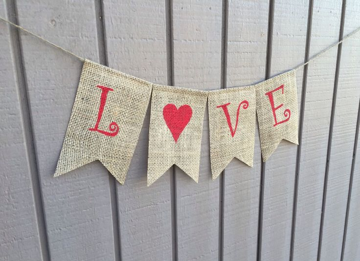 LOVE Burlap Banner, Valentines Day Decor, Valentines Banner, Valentines Garland Bunting, Happy Valentines Day Photo Prop by AlohaInspired on Etsy https://www.etsy.com/listing/217005055/love-burlap-banner-valentines-day-decor