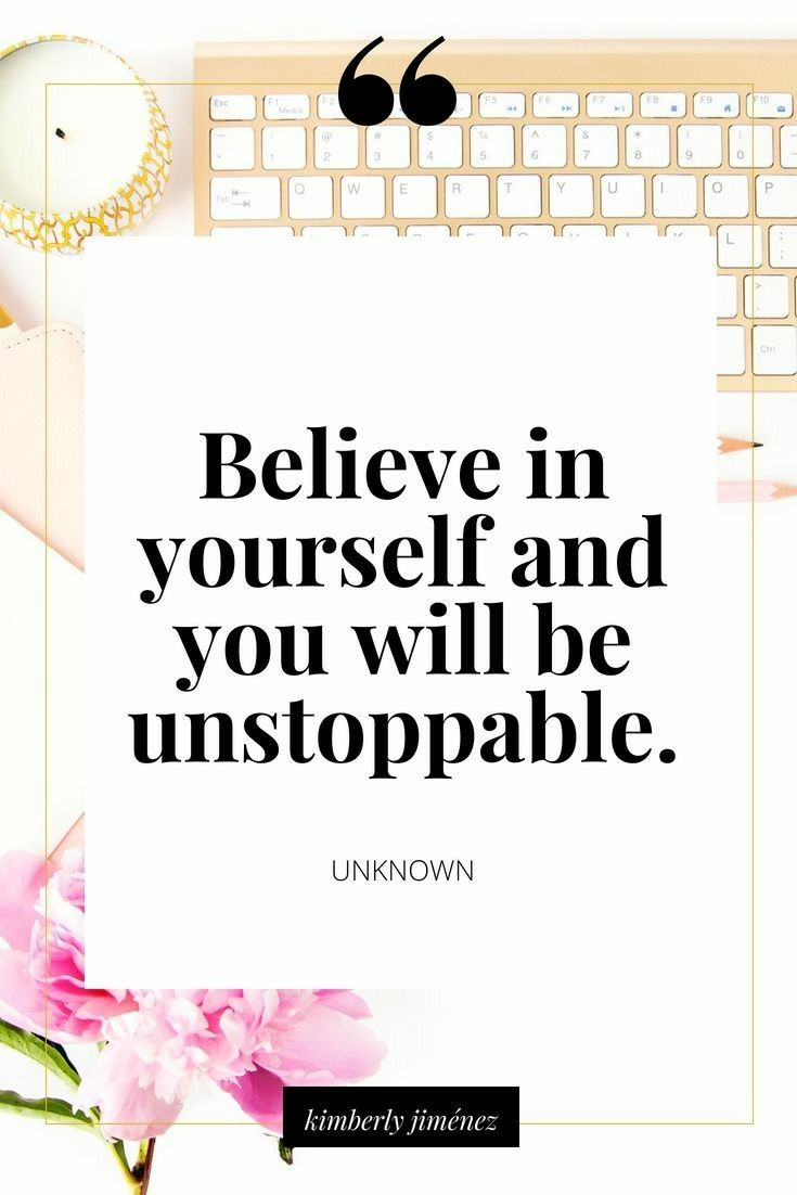☠Believe in yourself and you will be unstoppable