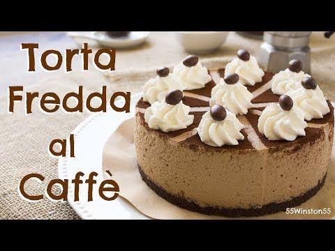 Torta Fredda al Caffè e Panna Senza Cottura | Ricetta Facile | 55Winston55 - YouTube