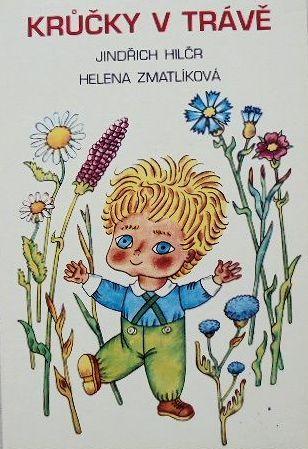 KRUCKY V TRAVE :Helena Zmatlikova