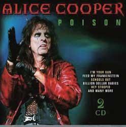 """L'album di #AliceCooper intitolato """"Poison"""" su doppio CD."""