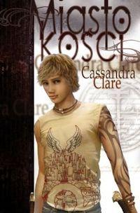 Miasto kości - Cassandra Clare  http://moznaprzeczytac.pl/miasto-kosci-cassandra-clare/