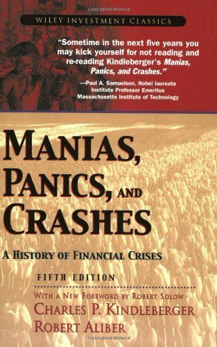 Manias, Panics, and Crashes: A History of Financial Crises (Wiley Investment Classics), http://www.amazon.com/dp/0471467146/ref=cm_sw_r_pi_n_awdm_al8Lxb37R7R05