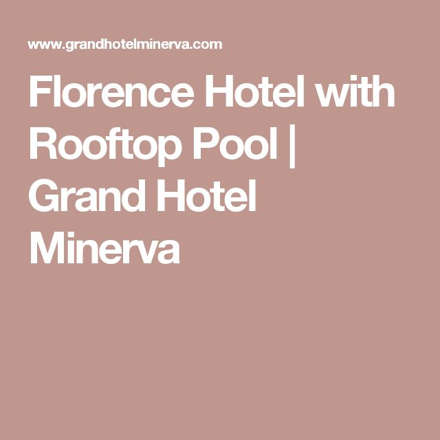 Florence Hotel with Rooftop Pool | Grand Hotel Minerva