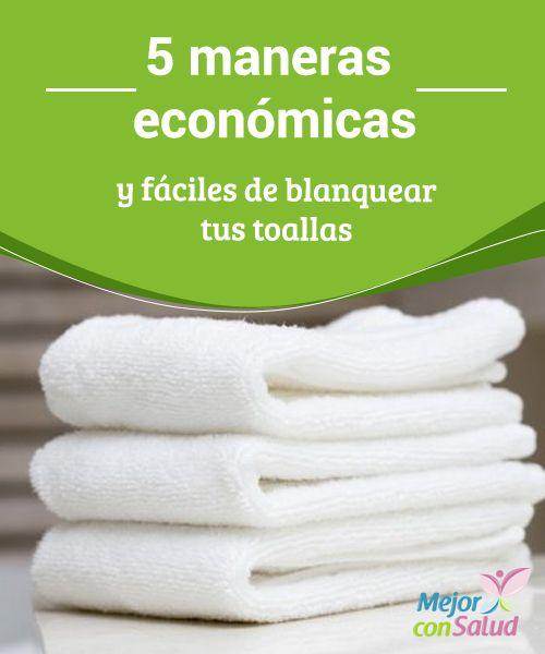 5 maneras económicas y fáciles de blanquear tus toallas  Los paños y las toallas son elementos muy útiles en cualquier hogar, no solo porque nos sirven para secar el cuerpo, sino porque también pueden emplearse para absorber derrames y limpiar diversos espacios.