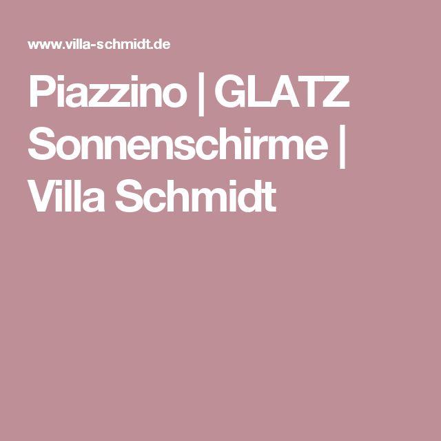 Piazzino | GLATZ Sonnenschirme | Villa Schmidt