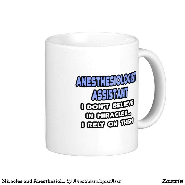 74 Best I Must Be An Anesthesiologist Images On Pinterest Funny