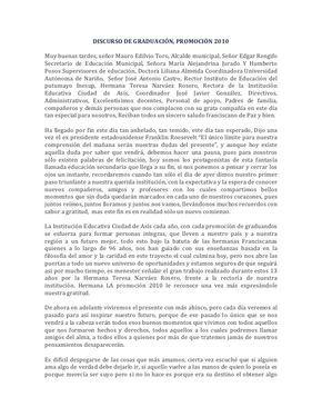 DISCURSO DE GRADUACIÓN, PROMOCIÓN 2010 Muy buenas tardes, señor Mauro Edilvio Toro, Alcalde municipal, Señor Edgar Re...