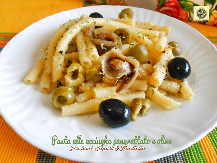 Pasta alle acciughe e pangrattato con olive  Blog Profumi Sapori & Fantasia
