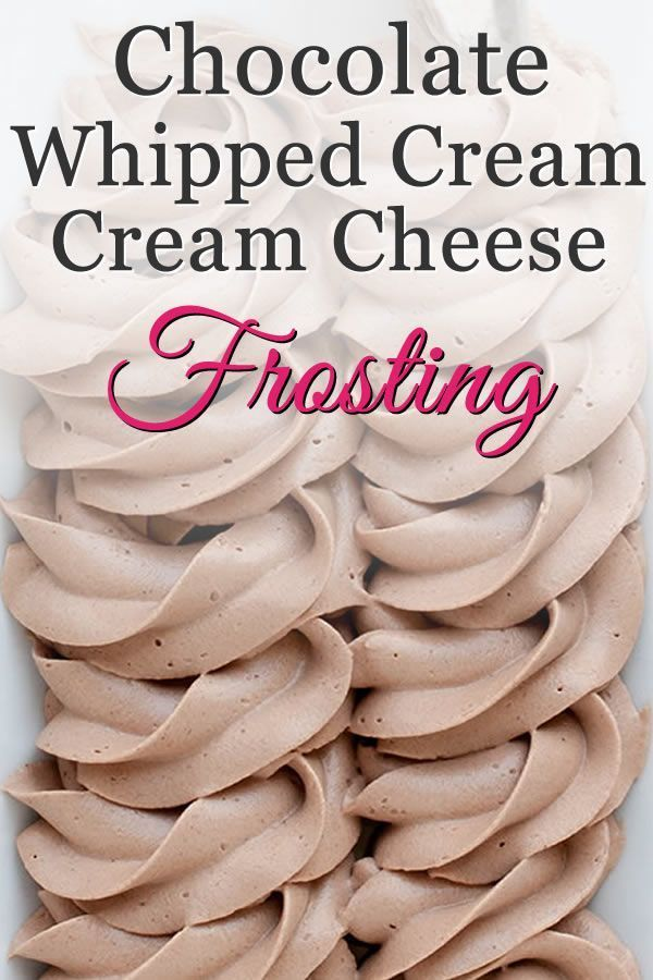 Chocolate Whipped Cream Cream Cheese Frosting – Cathy Retty