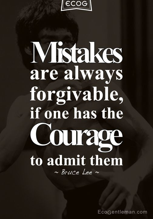 """♂ Martial art Bruce Lee quotes prepared by Eco Gentleman – """"Mistakes are always forgivable, if one has the courage to admit them."""" #ecogentleman"""