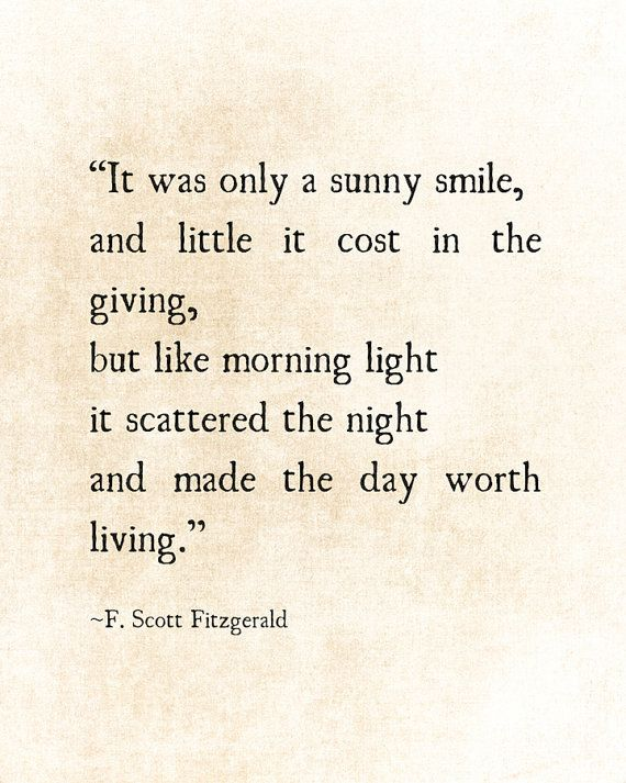 Sunny Smile F. Scott Fitzgerald Quote Love Romantic Quote