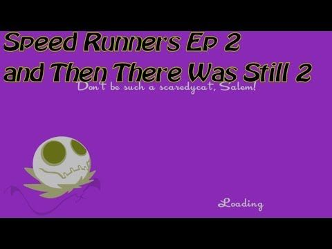Here's my latest video! Speed Runners Ep 2 Still Just Two https://youtube.com/watch?v=NN3BieE_QwY