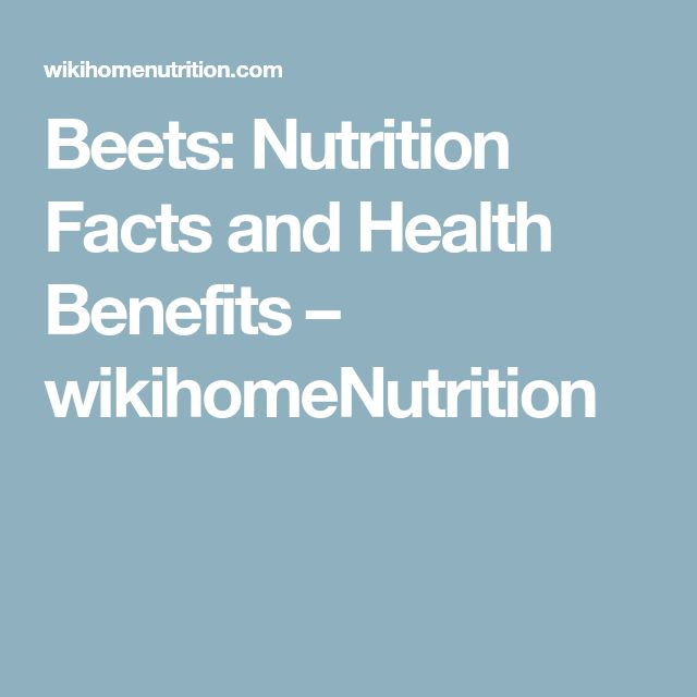 Beets: Nutrition Facts and Health Benefits – wikihomeNutrition