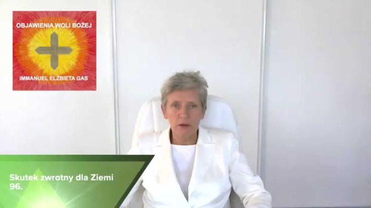 Skutek zwrotny dla Ziemi 96. Objawienia Woli Bożej Immanuel Elżbieta Gas