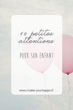 Comment prendre soin de nos enfants et leur montrer l'amour que nous leur portons à travers 10 petites attentions