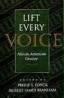 Lift Every Voice: African American Oratory, 1787-1900