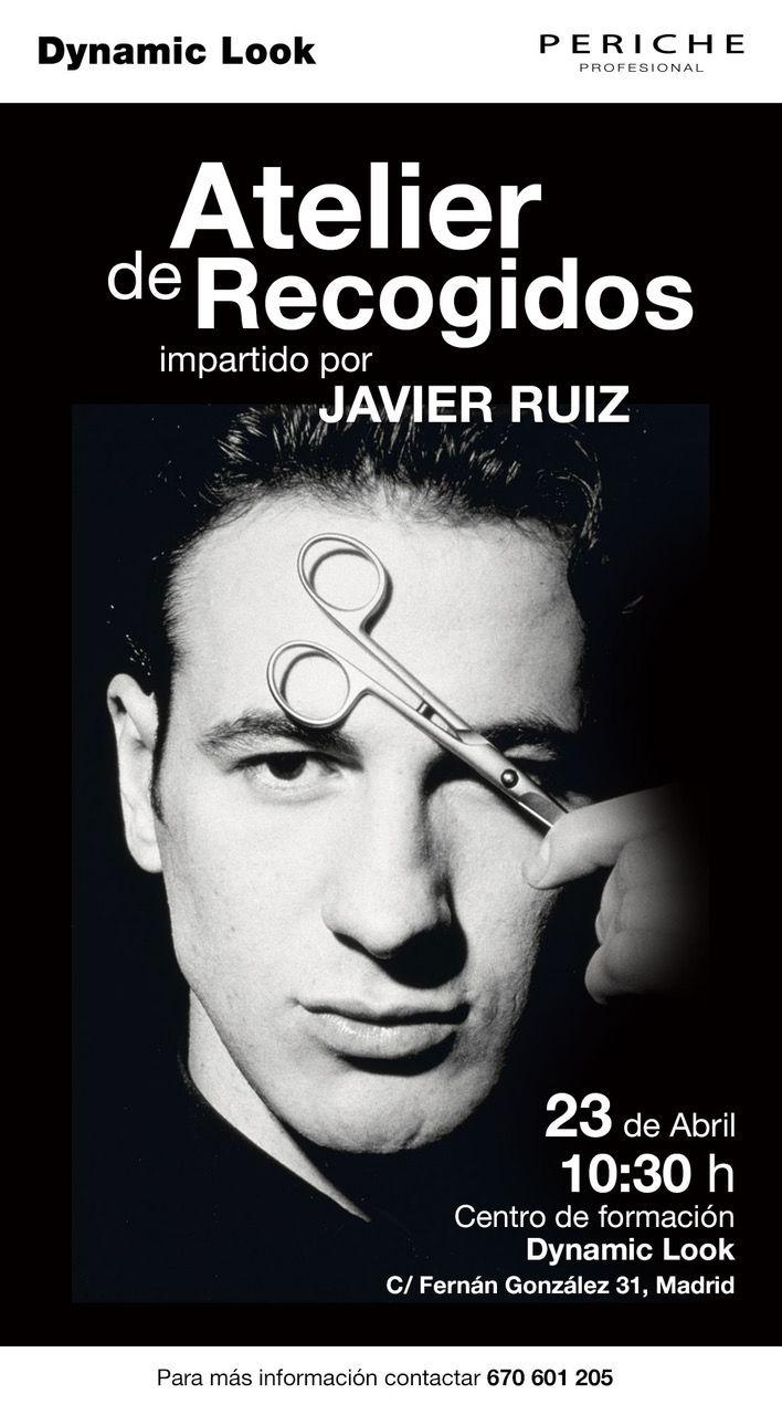 🔜Próximo 23 de Abril en Madrid. Atelier de #Recogidos by Javier Ruiz Dynamic Look. Para más información: 670 601 205 ¿Te vienes? 😍