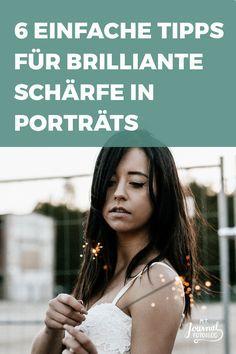 6 einfache Tipps für brilliante Schärfe in deiner Porträt Fotografie. Setze den Fokus perfekt auf dein Model.