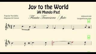 Joy to the World Partitura de Flauta Travesera Al Mundo Paz Villancico