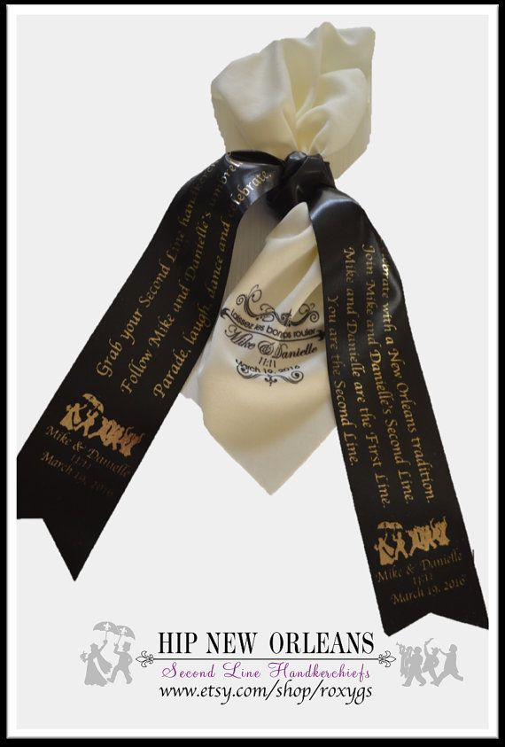 Second Line Handkerchief Personalized Explanation Ribbon Tie Holder Gold Silver Parade Wedding Exit New Orleans Pinterest Exits