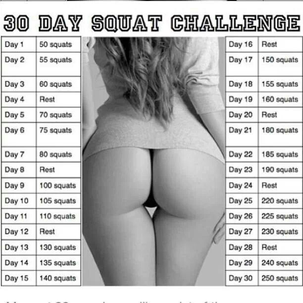 30 Day Squat Challenge my butt better look like this when im done lol!!