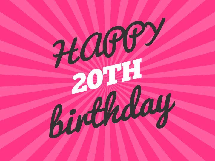 20th Happy Birthday Wishes - http://www.topbirthdaywishes.org/20th-happy-birthday-wishes/