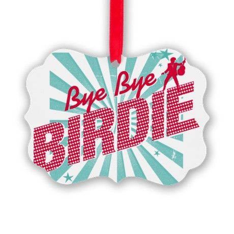 ByeByeBirdie_tshirt_Front Picture Ornament for BATGIRL 2014