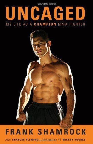 Uncaged: My Life as a Champion MMA Fighter by Frank Shamrock. $16.79. Publisher: Chicago Review Press; 1 edition (October 1, 2012). 272 pages. Publication: October 1, 2012. Author: Frank Shamrock