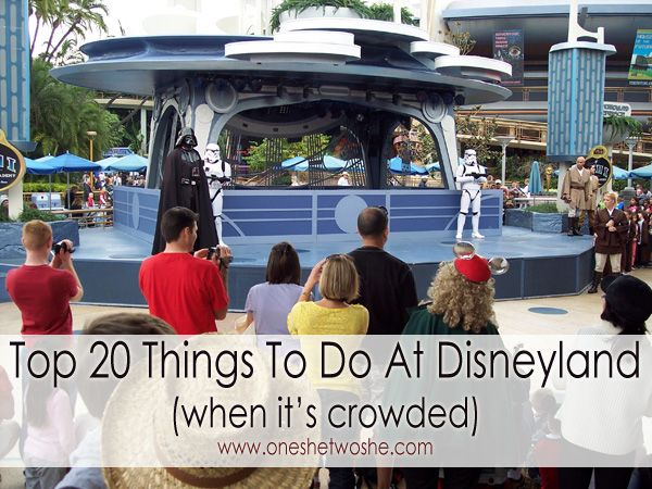 Top 20 Things To Do At Disneyland When It's Crowded (she: Kimberly) www.oneshetwoshe.com