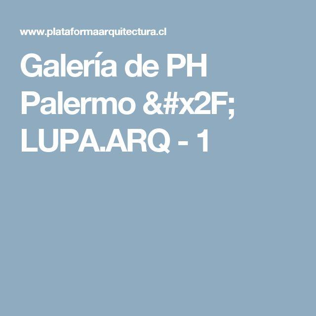 Galería de PH Palermo / LUPA.ARQ - 1