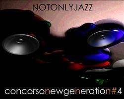 New Generation di JazzUp Festival. Il concorso del Viterbo JazzUp Festival per gruppi emergenti.