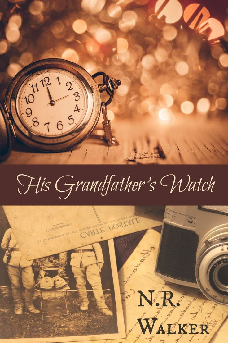 447 best kindle contents images on pinterest books to read his grandfathers watch by nr walker fandeluxe Images