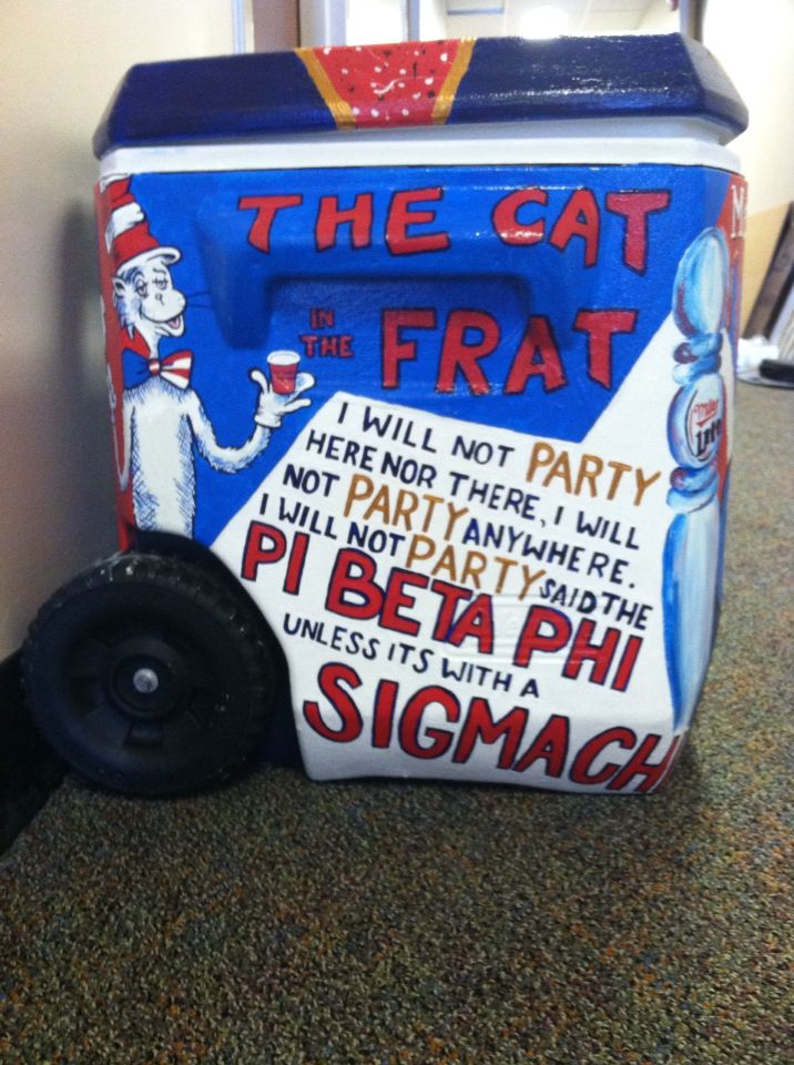 Cooler painting cat in the frat pi beta phi sigma chi dr Seuss