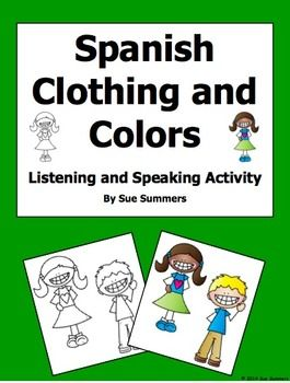 spanish clothing and colors listening and speaking activity spanish body parts and fun activities. Black Bedroom Furniture Sets. Home Design Ideas