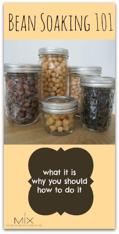 Bean Soaking 101: Why, What, & How   www.mixwellness.com